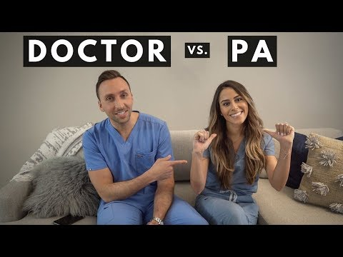 DOCTOR vs PA (Physician Assistant) - Q & A