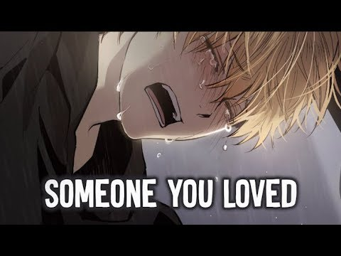 【Nightcore】→ Someone You Loved || Lyrics