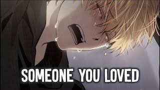 Download lagu 【Nightcore】→ Someone You Loved || Lyrics
