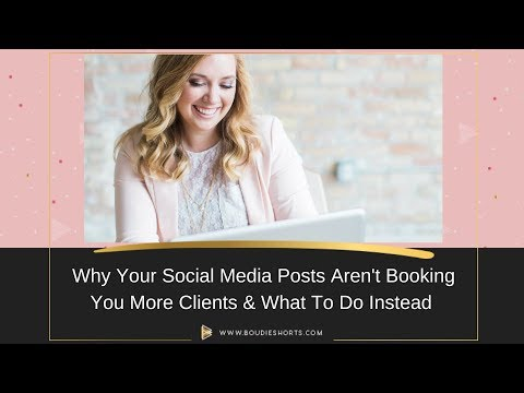 Why Your Social Media Posts Aren't Booking You More Photo Clients and What to do Instead