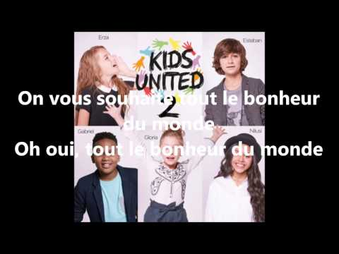 Kids United -Tout le Bonheur Du Monde-  Paroles