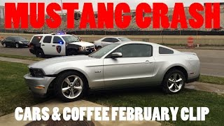 Mustang Crash at Cars & Coffee February