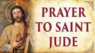 🙏 Prayer to Saint Jude - Very Powerful 🙏