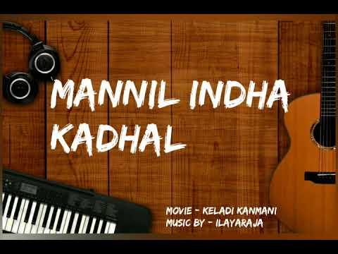 Download Mannil Indha kadhal   Keladi Kanmani   Ilayaraja   Remastered
