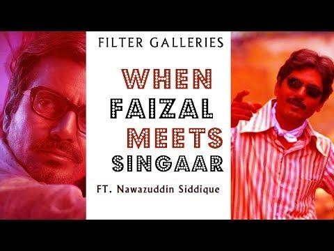 When Faizal Khan Meets Singaar Singh | Feat Nawazudin Siddique | Petta | GOW |  FILTER GALLERIES