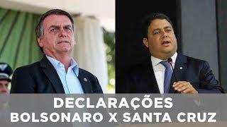 Declarações - Bolsonaro x Santa Cruz