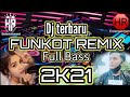 DJ FONKOT REMIX TERBARU 2021 remix full bass terbaru 2021