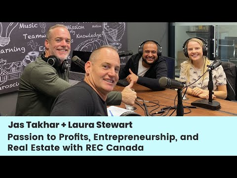 Jas and Laura - Passion to Profits, Entrepreneurship and Real Estate with REC