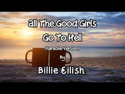ALL THE GOOD GIRLS GO TO HELL (Karaoke Version) - Billie Eilish