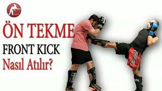 Kick Boks Teknikleri #08 Front Kick Nasıl Atılır?