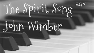 The Spirit Song Cover (John Wimber) - Instrumental (Piano) - EGY