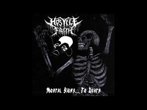 Hostile Faith - Mortal Signs... To Death (EP, 2018)