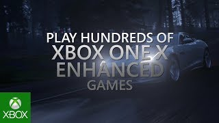 Xbox One X Enhanced Games – E3 2018 – Official Trailer