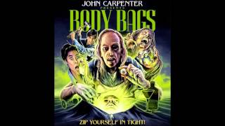 Body Bags Soundtrack - John Carpenter - Body Bag #1