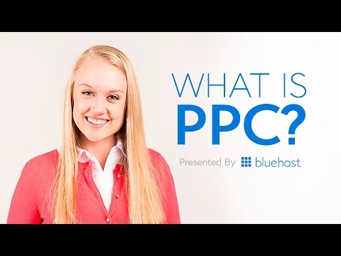 What is PPC?  - Presented by Bluehost