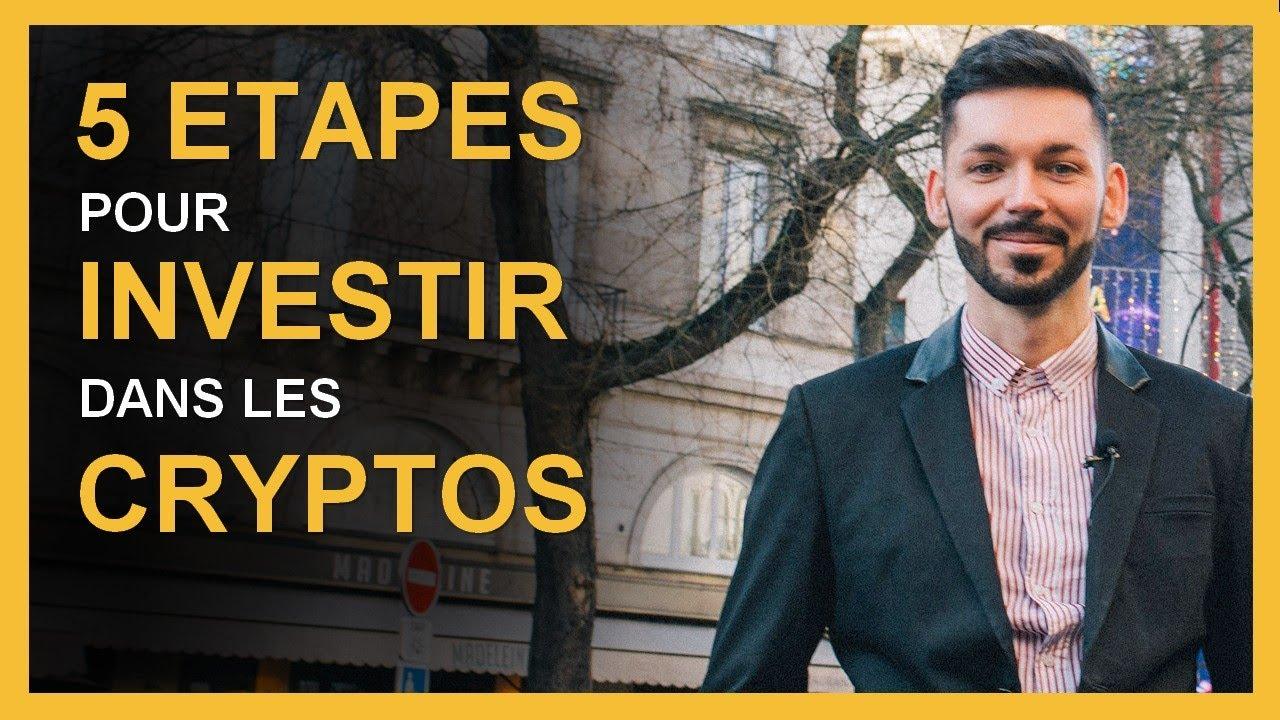 Comment investir dans les crypto-monnaies ? Ma méthode en 5 étapes