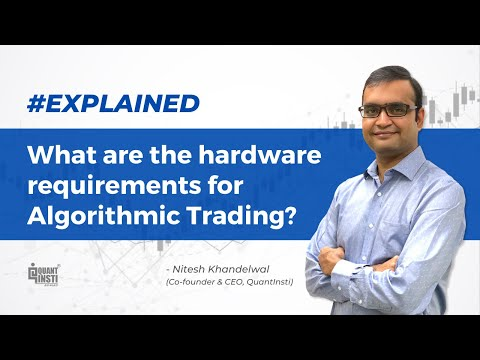 What are the hardware requirements for algorithmic trading? #AlgoTradingAMA