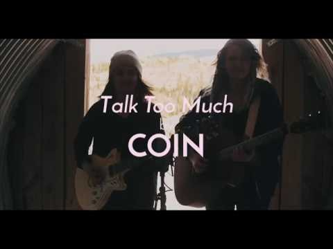 """Talk Too Much"" COIN Cover - Sawyer"