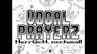 Vocal Prayerz - Auf der Anklagebank