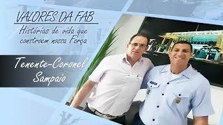 Valores da FAB - Tenente-Coronel Sampaio