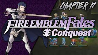 Fire Emblem: Fates :: Conquest :: Chapter 17 - Den of Betrayal