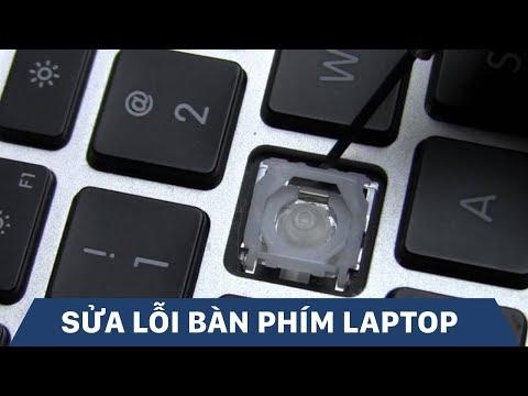 Hướng Dẫn Cách Sửa Lỗi Bàn Phím Laptop Không Gõ được