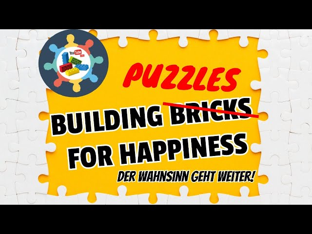 🔴 BUILDING PUZZLES FOR HAPPINES | TEIL 3 [BBfH]