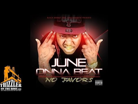 June ft. Young Mezzy, Young X. - No Cuffin Prod. JuneOnnaBeat
