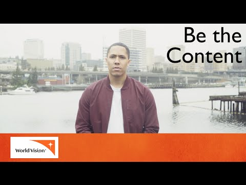 Be the Content | World Vision