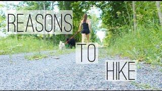 5 Reasons To Hike