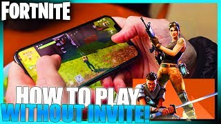 How You Can Play Fortnite Mobile WITHOUT AN INVITE FROM EPIC GAMES! (Fortnite Battle Royale)