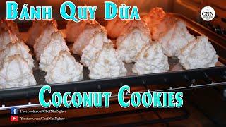 Bánh Quy Dừa - Coconut Cookies - Chef Nhà Nghèo | CNN Channel