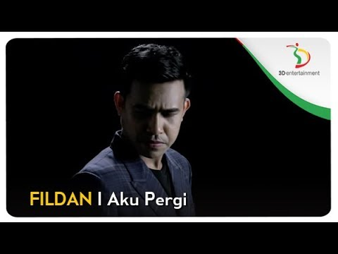 Fildan - Aku Pergi | Official Video Clip