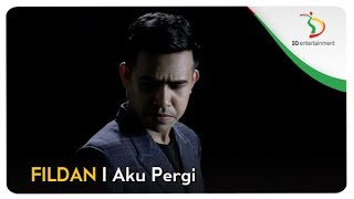 Download Lagu Fildan aku pergi mp3