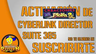VIDEO ►Activacion de Cyberlink Director Suite 365◄ | FULL | ACTIVATION
