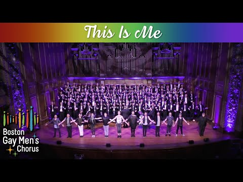 This Is Me - Boston Gay Men's Chorus