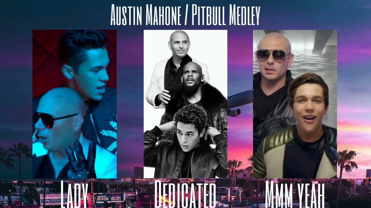 Download Austin Mahone & Pitbull - Medley Mix (Lady / Dedicated / Mmm Yeah)
