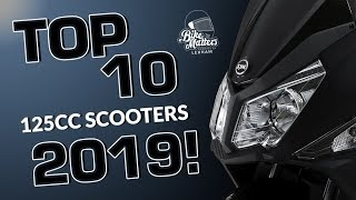 TOP 10 125CC SCOOTERS 2019