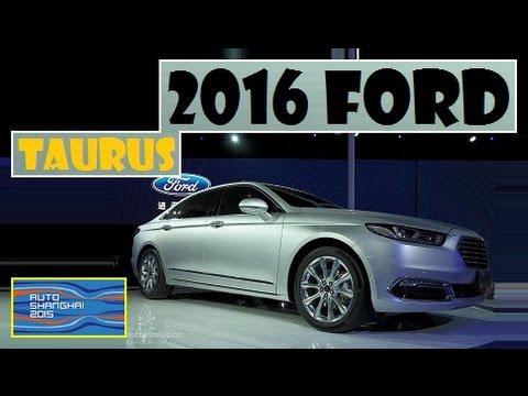 2016 Ford Taurus, live photos at Auto Shanghai 2015