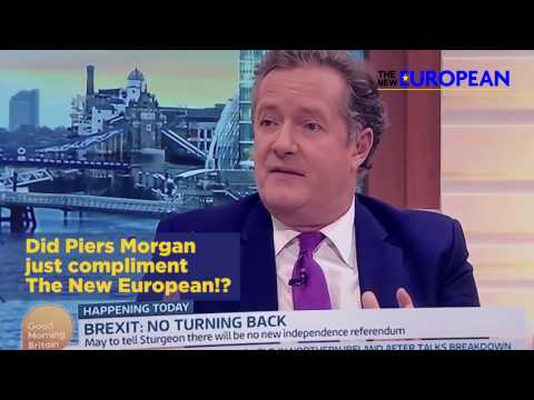 Did Piers Morgan just COMPLIMENT The New European?