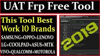UAT Frp Free Tool 2019 Best Work 10 Brands in Bypass By AMS TECH