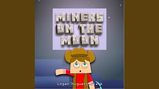 Miners On the Moon