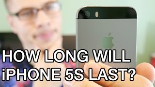 How long will iPhone 5S last?
