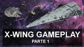 Gameplay - X-Wing, non ne abbiamo mai abbastanza! - Parte 1