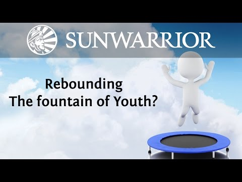 Rebounding: The Fountain of Youth?  Dr. Weston