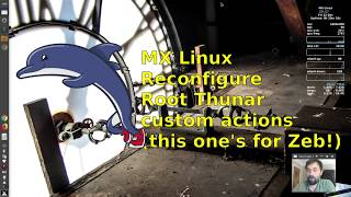 MX Linux - reconfigure root thunar custom actions