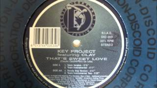 Key Project featuring Clay - That's Sweet Love