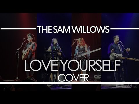 Justin Bieber - Love Yourself (The Sam Willows Cover)