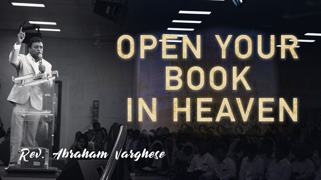 Rev  Abraham Varghese || 'Open Your Book in Heaven' || 17 3 2019