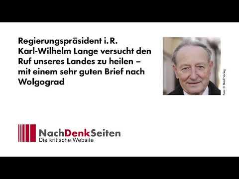 Regierungspräsident i. R. Karl-Wilhelm Lange versucht den Ruf unseres Landes zu heilen